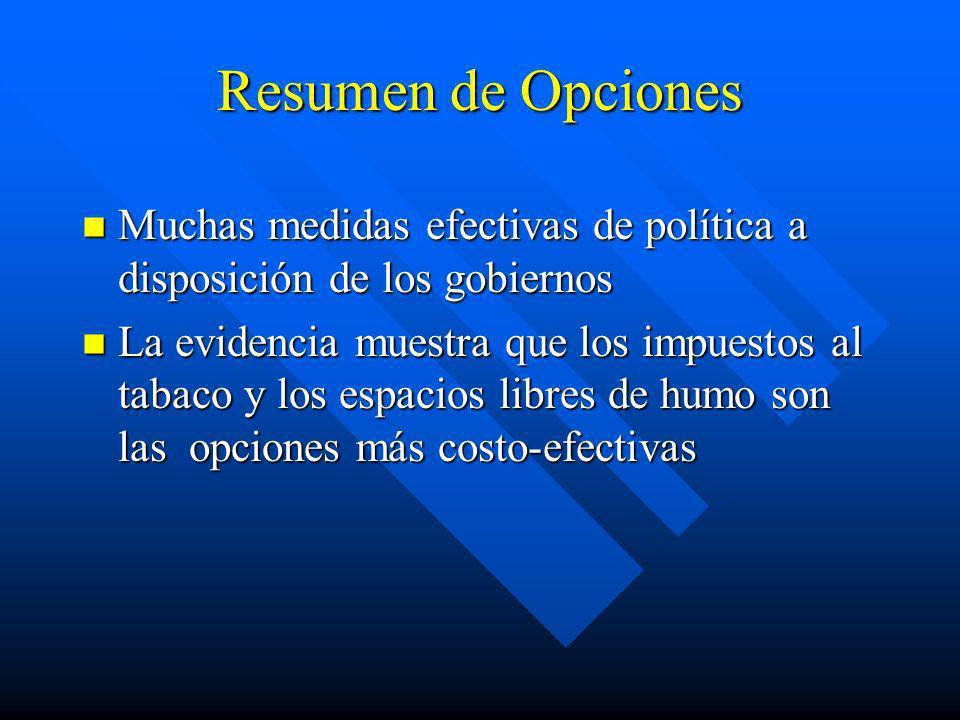Educación Pública n Provee apoyo a otras políticas n Medios de comunicación n Advertencias en los paquetes de cigarrillos
