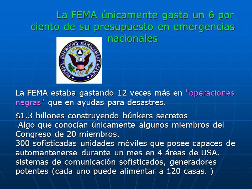 La FEMA únicamente gasta un 6 por ciento de su presupuesto en emergencias nacionales La FEMA estaba gastando 12 veces más en
