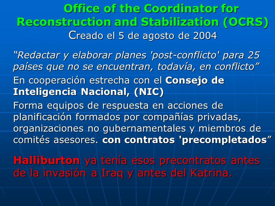 Office of the Coordinator for Reconstruction and Stabilization (OCRS) C reado el 5 de agosto de 2004 Redactar y elaborar planes 'post-conflicto' para