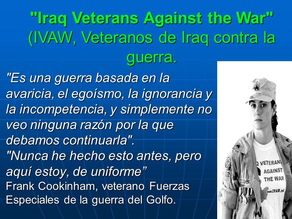 Es una guerra basada en la avaricia, el egoísmo, la ignorancia y la incompetencia, y simplemente no veo ninguna razón por la que debamos continuarla .