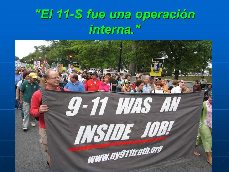 El 11-S fue una operación interna.