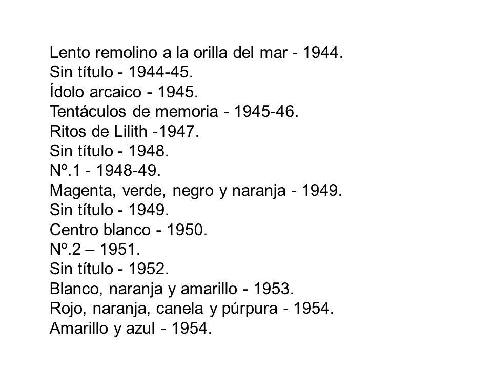 Sin título - 1936. Autorretrato - 1936. Retrato - 1936. Escena campestre - 1936. Sin título - 1937-38. Escena callejera - 1937. Entrada al subterráneo