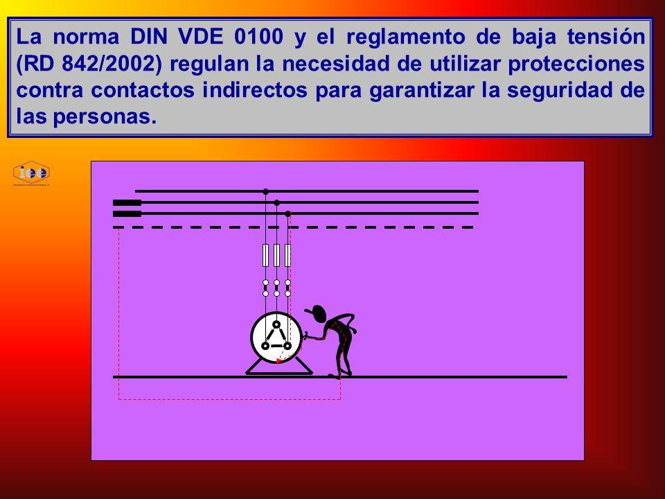 La norma DIN VDE 0100 y el reglamento de baja tensión (RD 842/2002) regulan la necesidad de utilizar protecciones contra contactos indirectos para gar