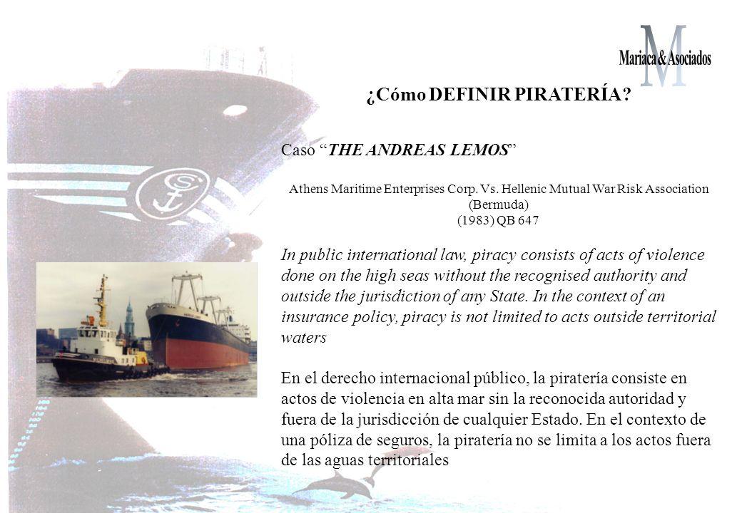 ¿Cómo DEFINIR PIRATERÍA.Caso THE ANDREAS LEMOS Athens Maritime Enterprises Corp.
