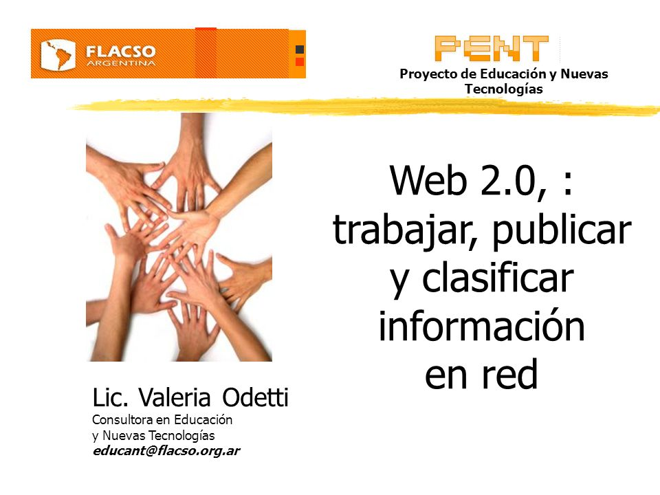 Web 2.0, : trabajar, publicar y clasificar información en red Lic.