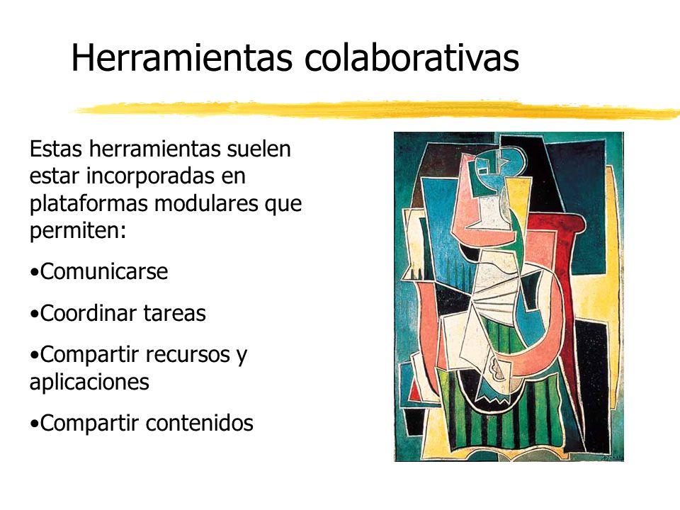 Estas herramientas suelen estar incorporadas en plataformas modulares que permiten: Comunicarse Coordinar tareas Compartir recursos y aplicaciones Compartir contenidos Herramientas colaborativas