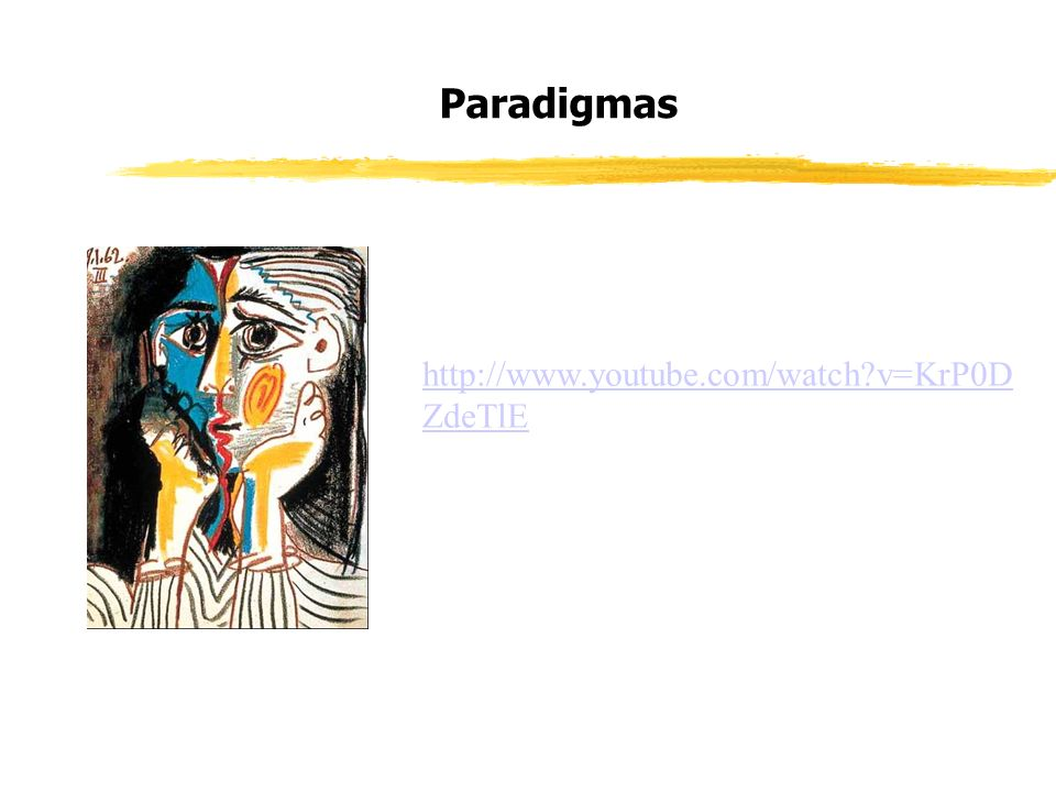 Paradigmas http://www.youtube.com/watch v=KrP0D ZdeTlE