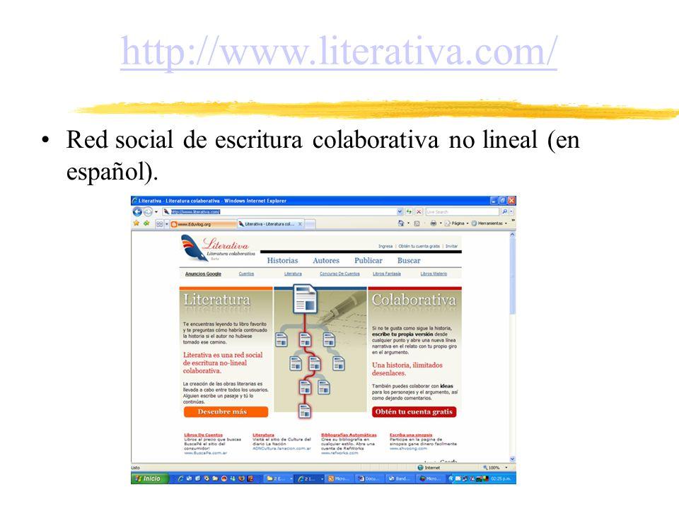 http://www.literativa.com/ Red social de escritura colaborativa no lineal (en español).
