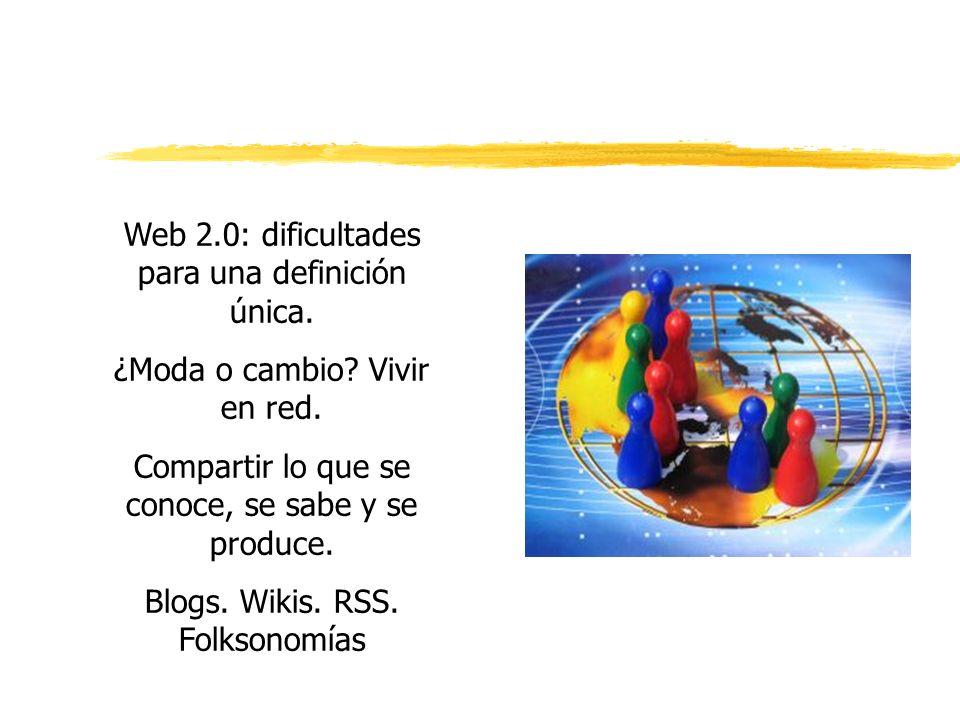 Web 2.0: dificultades para una definición única.¿Moda o cambio.