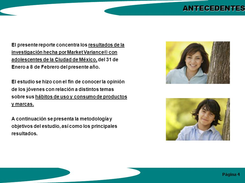 Página 5 Se evaluó entre adolescentes: La escuela e intereses académicos.