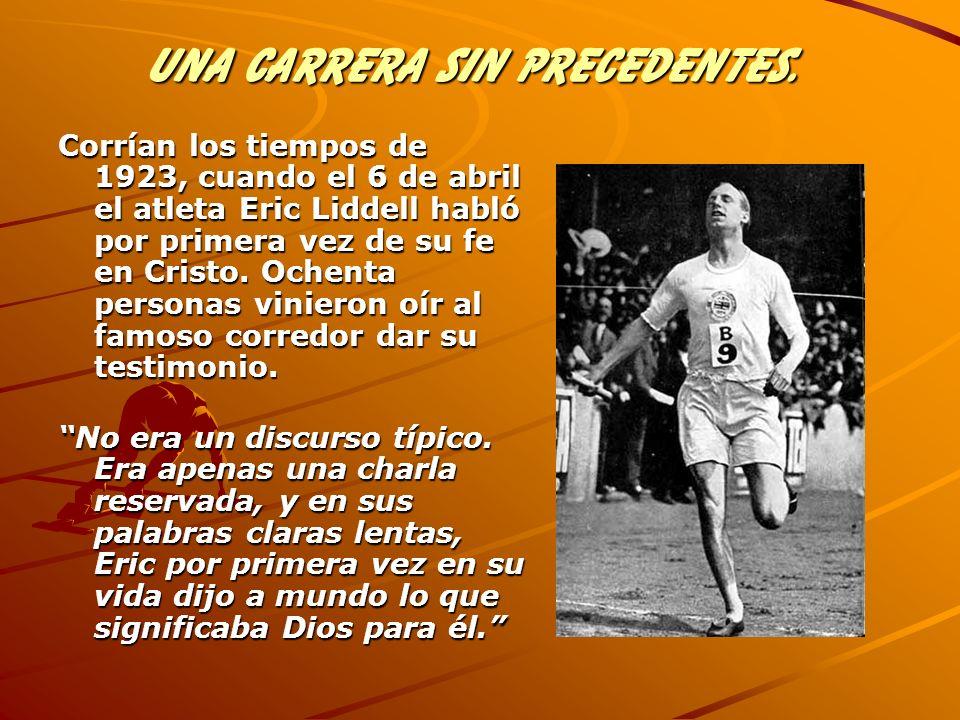 Corrían los tiempos de 1923, cuando el 6 de abril el atleta Eric Liddell habló por primera vez de su fe en Cristo. Ochenta personas vinieron oír al fa