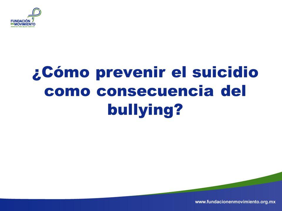 ¿Cómo prevenir el suicidio como consecuencia del bullying?