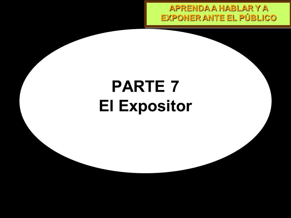 APRENDA A HABLAR Y A EXPONER ANTE EL PÚBLICO Grandes Públicos Se requiere de ayuda de equipos y de terceros