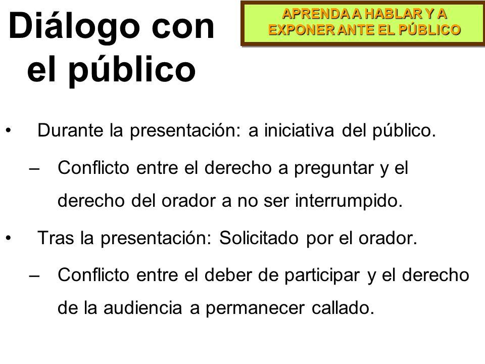 APRENDA A HABLAR Y A EXPONER ANTE EL PÚBLICO Manejo de las Preguntas Es una de las formas de promover la participación del público es incluir al final
