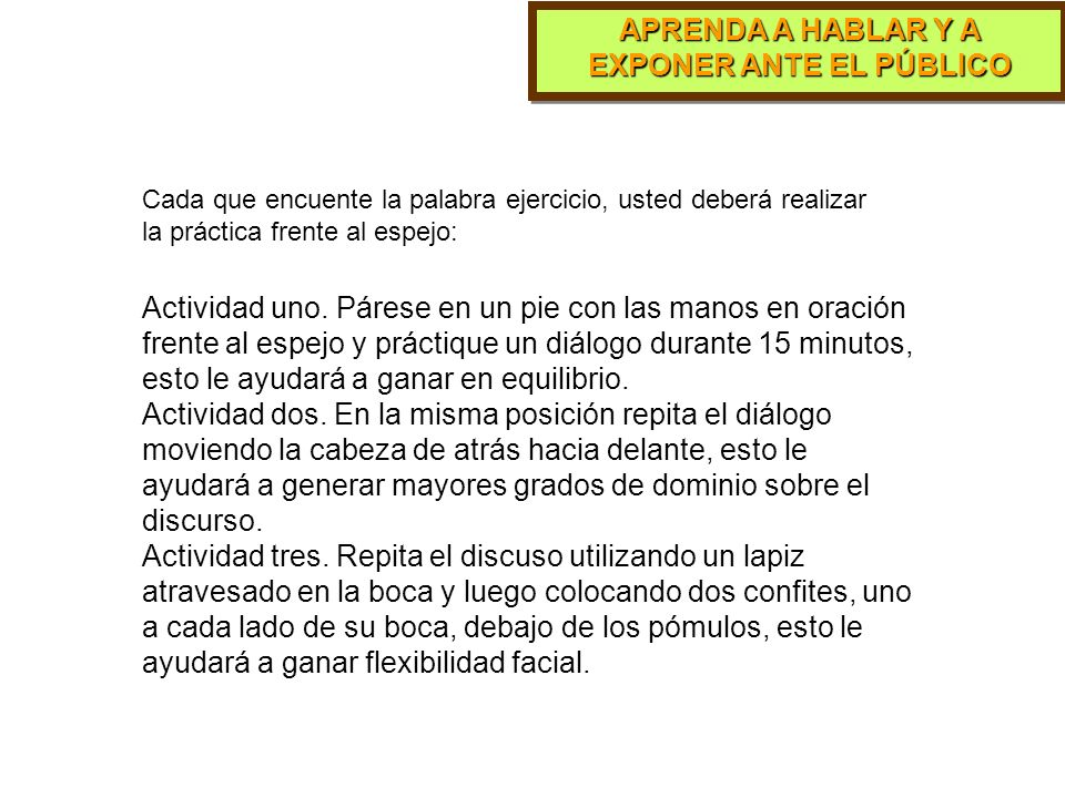 APRENDA A HABLAR Y A EXPONER ANTE EL PÚBLICO MANTENER CONVERSACIONES EMITIR LIBRE INFORMACIÓN.