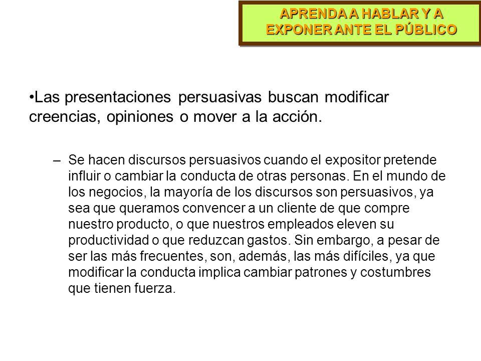 APRENDA A HABLAR Y A EXPONER ANTE EL PÚBLICO Existen diferentes tipos de presentaciones de acuerdo con el propósito que se pretende lograr. Lane (1987