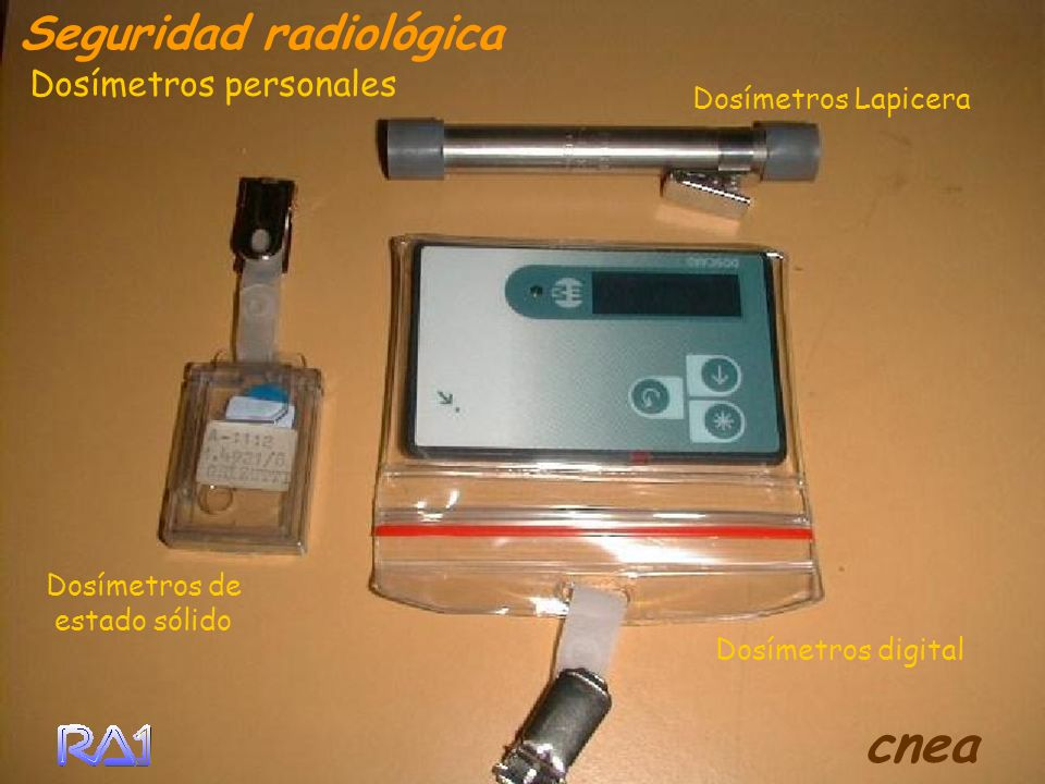 Dosímetros Lapicera Seguridad radiológica Dosímetros digital Dosímetros de estado sólido Dosímetros personales cnea