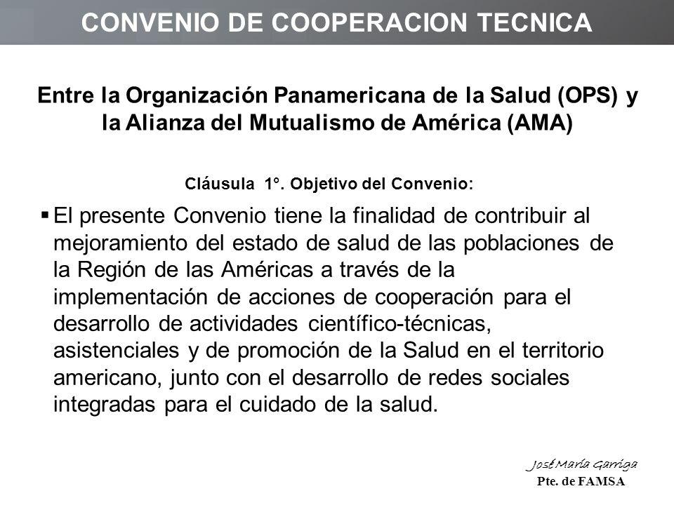 CONVENIO DE COOPERACION TECNICA Cláusula 1°.