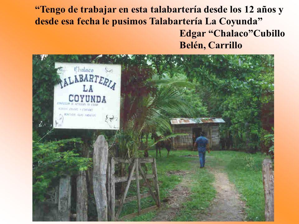 Tengo de trabajar en esta talabartería desde los 12 años y desde esa fecha le pusimos Talabartería La Coyunda Edgar ChalacoCubillo Belén, Carrillo