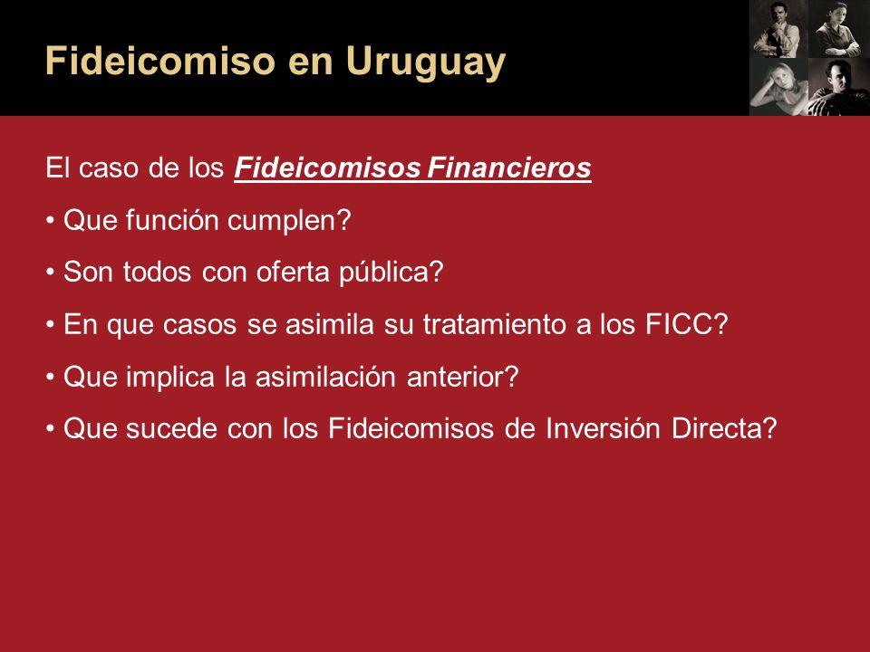 Fideicomiso en Uruguay El caso de los Fideicomisos Financieros Que función cumplen.