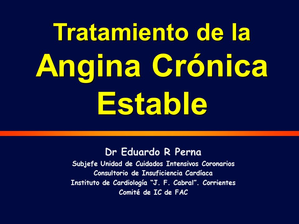 Dr Eduardo R Perna Subjefe Unidad de Cuidados Intensivos Coronarios Consultorio de Insuficiencia Cardíaca Instituto de Cardiología J.