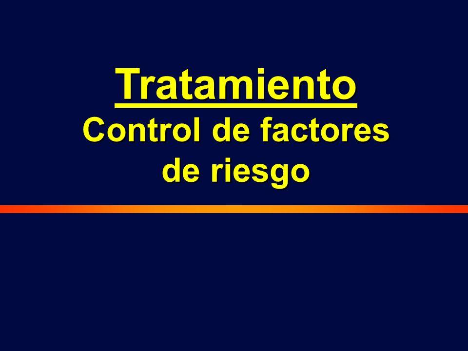Tratamiento Control de factores de riesgo Tratamiento Control de factores de riesgo