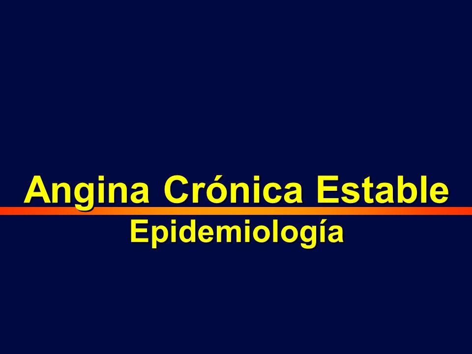 Angina Crónica Estable Epidemiología Angina Crónica Estable Epidemiología