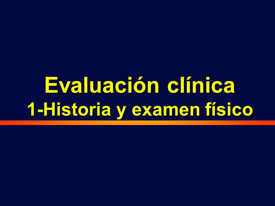 Evaluación clínica 1-Historia y examen físico Evaluación clínica 1-Historia y examen físico