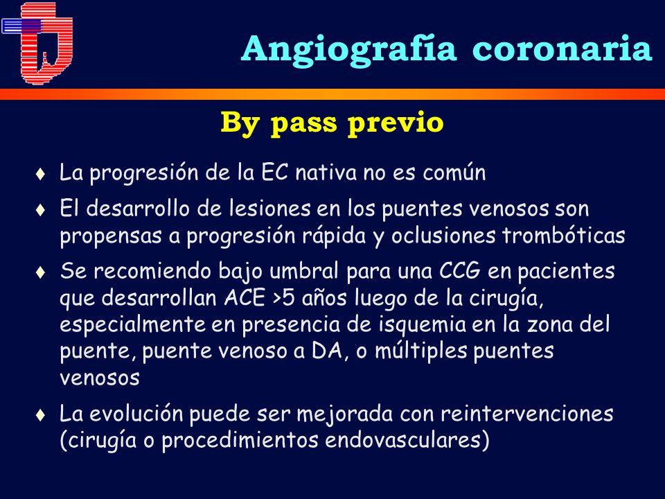 t La progresión de la EC nativa no es común t El desarrollo de lesiones en los puentes venosos son propensas a progresión rápida y oclusiones trombóti