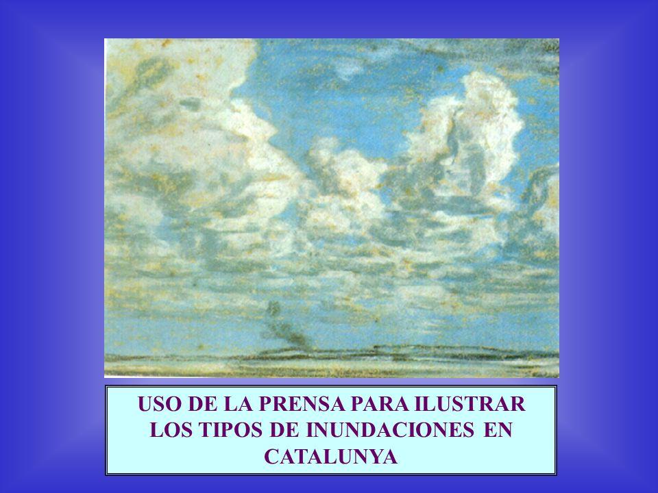 USO DE LA PRENSA PARA ILUSTRAR LOS TIPOS DE INUNDACIONES EN CATALUNYA