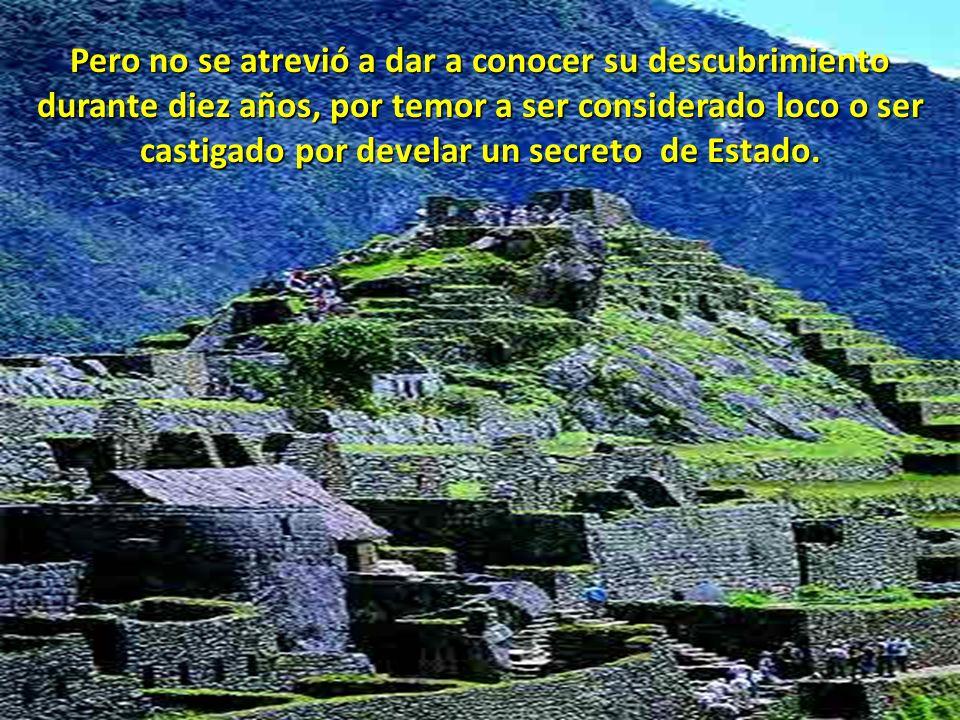En 1900 un campesino local llamado Agustín Lizárraga se atrevió a visitar las ruinas quedando profundamente impresionado por la grandiosidad de sus ed