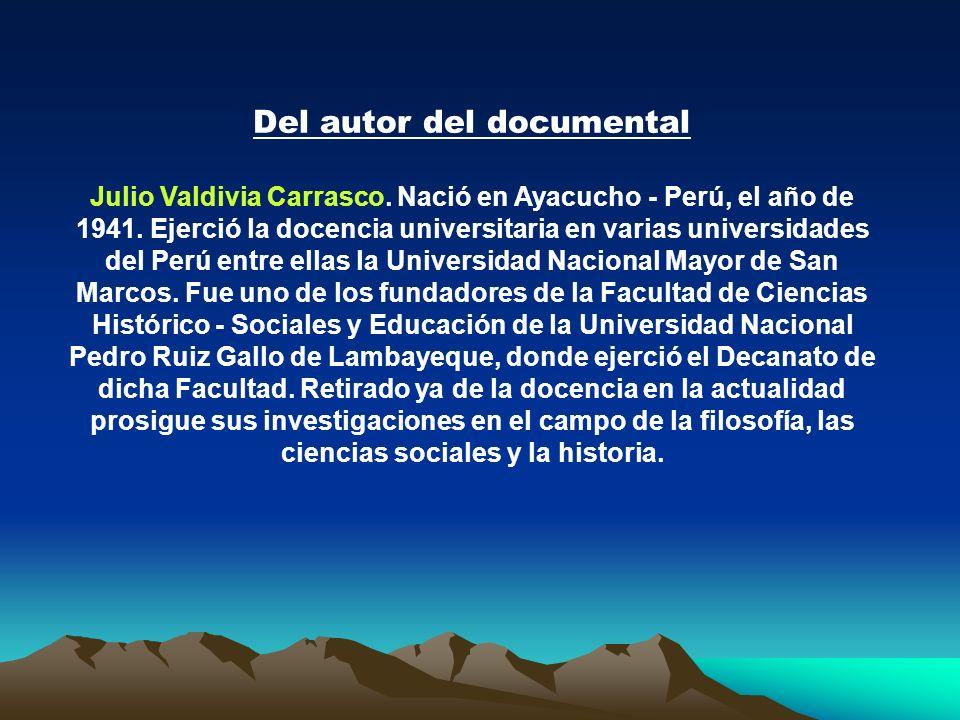El documental está basado en los libros :Pachakuteq: Historia Secreta de un Inka Rey y Los reyes inkas del Perú Autor: Julio Valdivia Carrasco