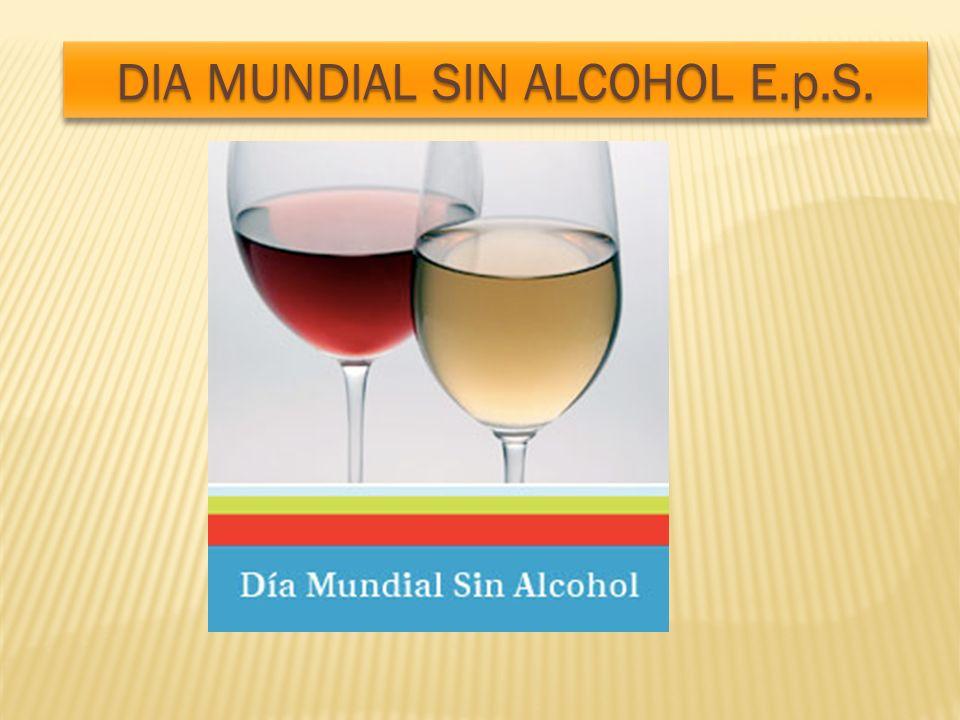 NO TE ENGANCHES CON LA COPA DIA MUNDIAL SIN ALCOHOL E.p.S.
