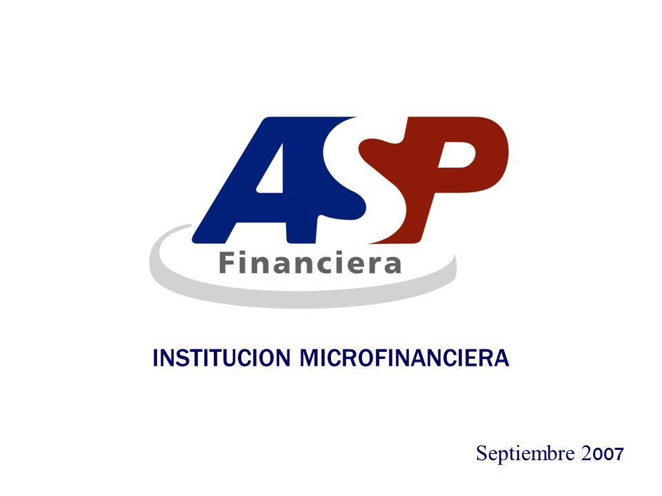 Noviembre 2002 INSTITUCION MICROFINANCIERA Septiembre 2 007
