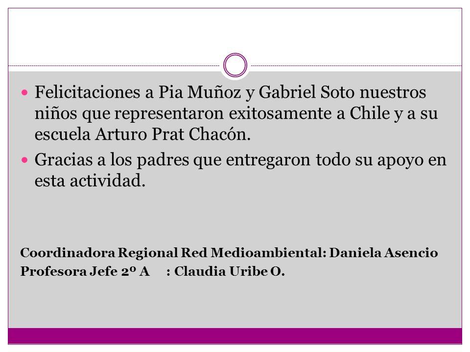 Felicitaciones a Pia Muñoz y Gabriel Soto nuestros niños que representaron exitosamente a Chile y a su escuela Arturo Prat Chacón. Gracias a los padre