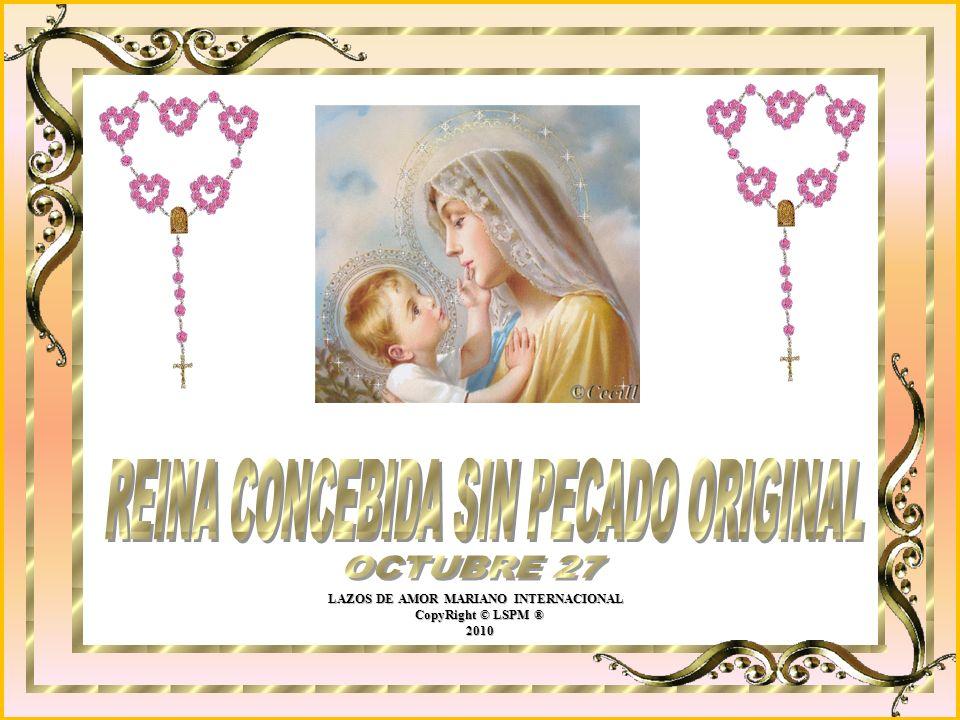 LAZOS DE AMOR MARIANO INTERNACIONAL CopyRight © LSPM ® CopyRight © LSPM ® 2010 2010