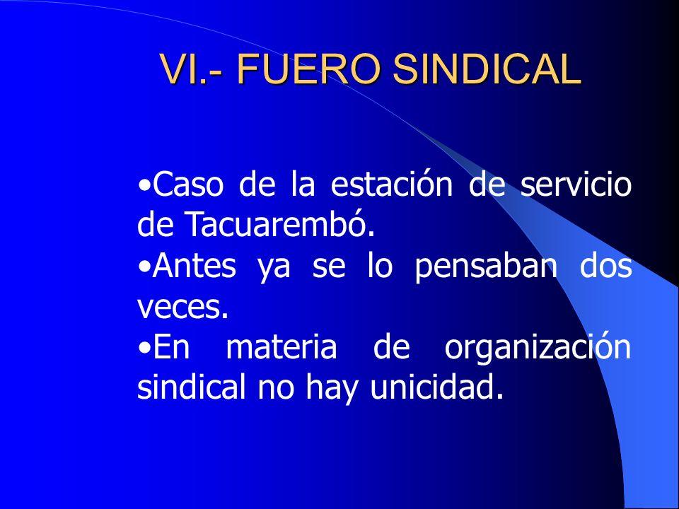 VI.- FUERO SINDICAL Caso de la estación de servicio de Tacuarembó.