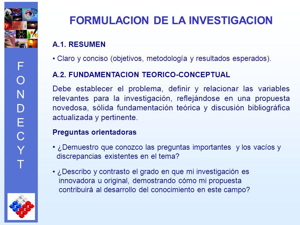 FONDECYTFONDECYT A.1. RESUMEN Claro y conciso (objetivos, metodología y resultados esperados).