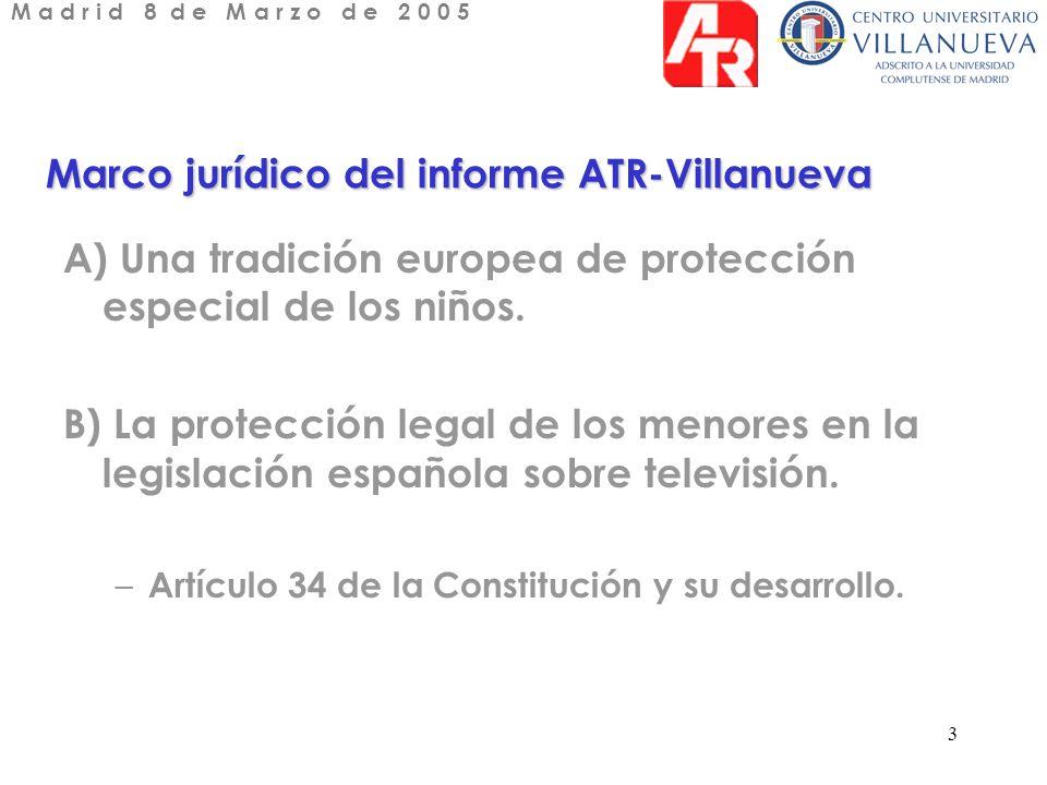 3 Marco jurídico del informe ATR-Villanueva A) Una tradición europea de protección especial de los niños.