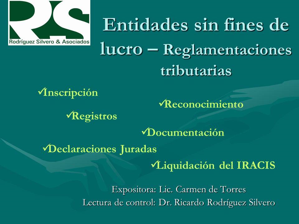 Entidades sin fines de lucro – Reglamentaciones tributarias Expositora: Lic.