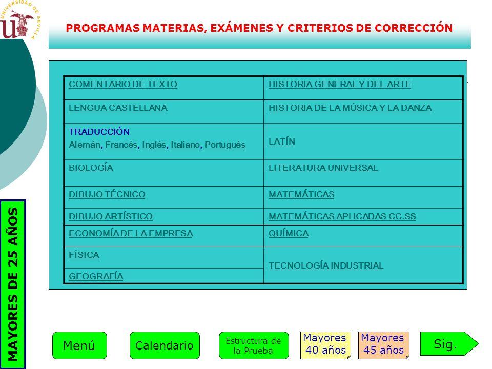 PROGRAMAS MATERIAS, EXÁMENES Y CRITERIOS DE CORRECCIÓN COMENTARIO DE TEXTOHISTORIA GENERAL Y DEL ARTE LENGUA CASTELLANAHISTORIA DE LA MÚSICA Y LA DANZ