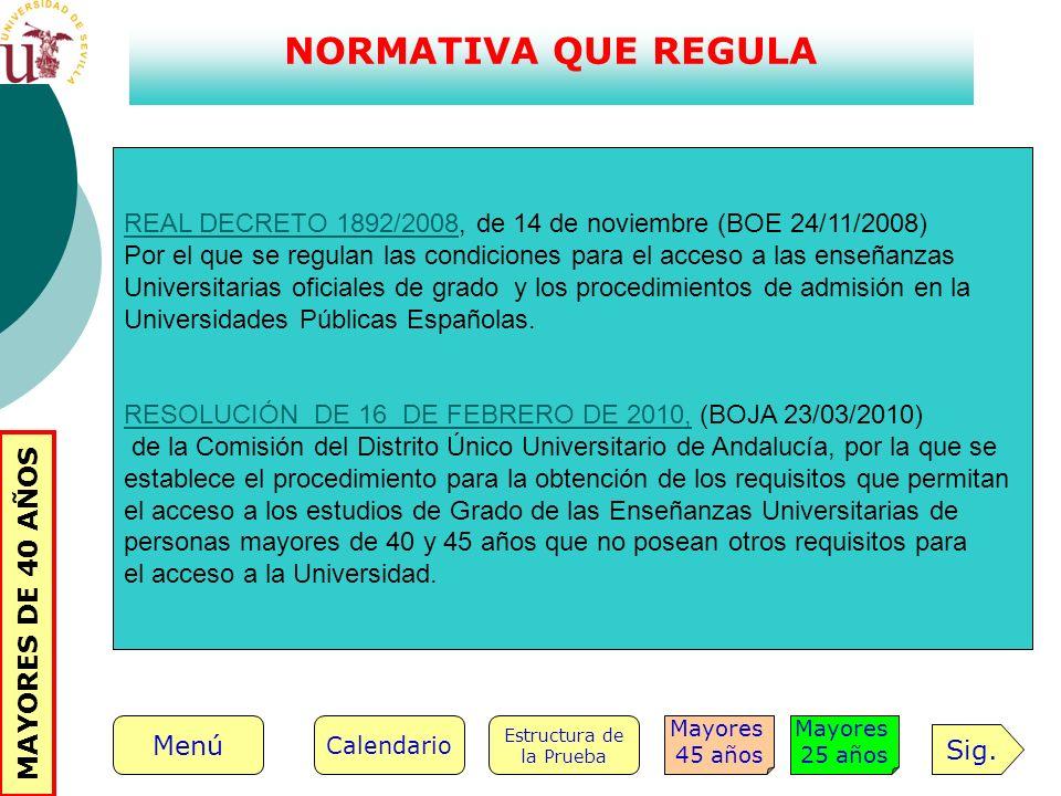 NORMATIVA QUE REGULA REAL DECRETO 1892/2008REAL DECRETO 1892/2008, de 14 de noviembre (BOE 24/11/2008) Por el que se regulan las condiciones para el a