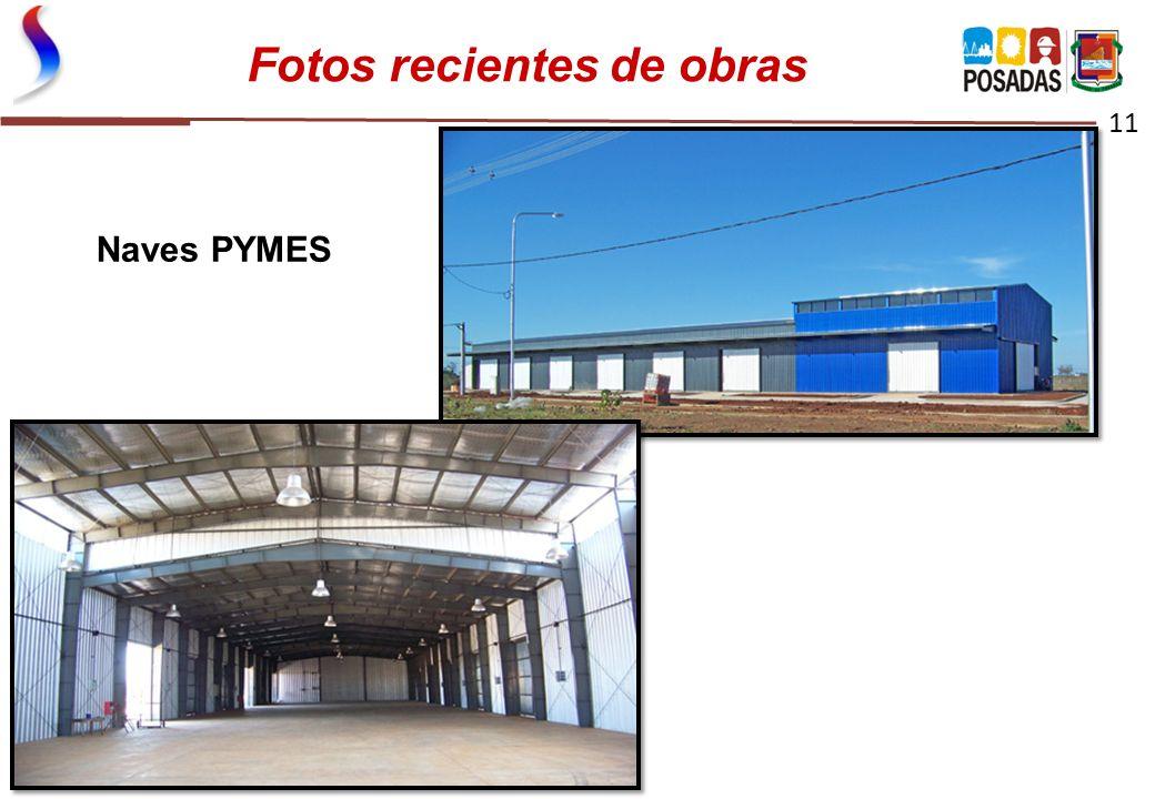 Fotos recientes de obras 11 Naves PYMES