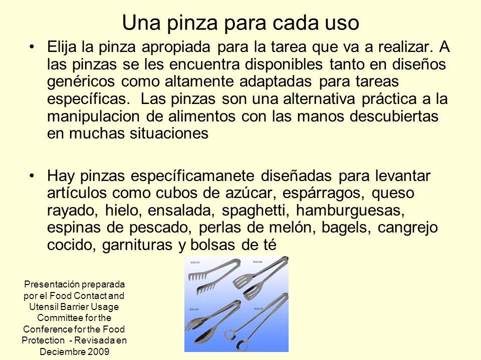 Una pinza para cada uso Elija la pinza apropiada para la tarea que va a realizar. A las pinzas se les encuentra disponibles tanto en diseños genéricos
