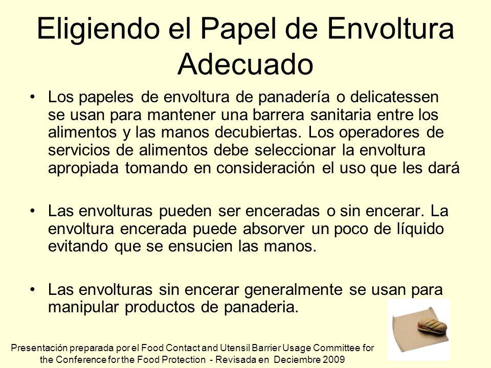 Eligiendo el Papel de Envoltura Adecuado Los papeles de envoltura de panadería o delicatessen se usan para mantener una barrera sanitaria entre los al