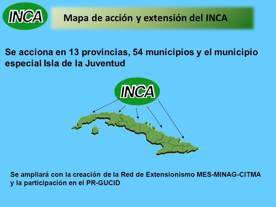 Mapa de acción y extensión del INCA Se acciona en 13 provincias, 54 municipios y el municipio especial Isla de la Juventud Se ampliará con la creación de la Red de Extensionismo MES-MINAG-CITMA y la participación en el PR-GUCID