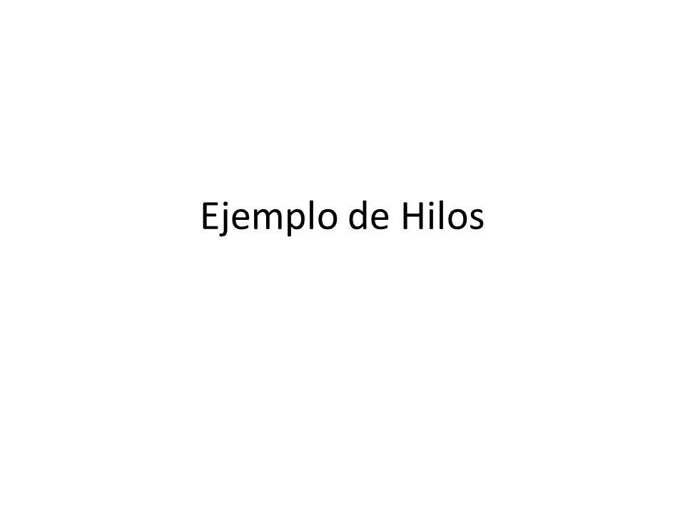 Ejemplo de Hilos