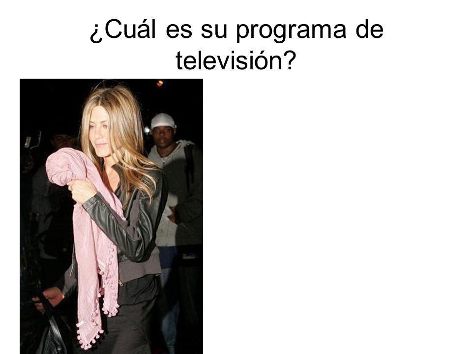 ¿Cuál es su programa de televisión?