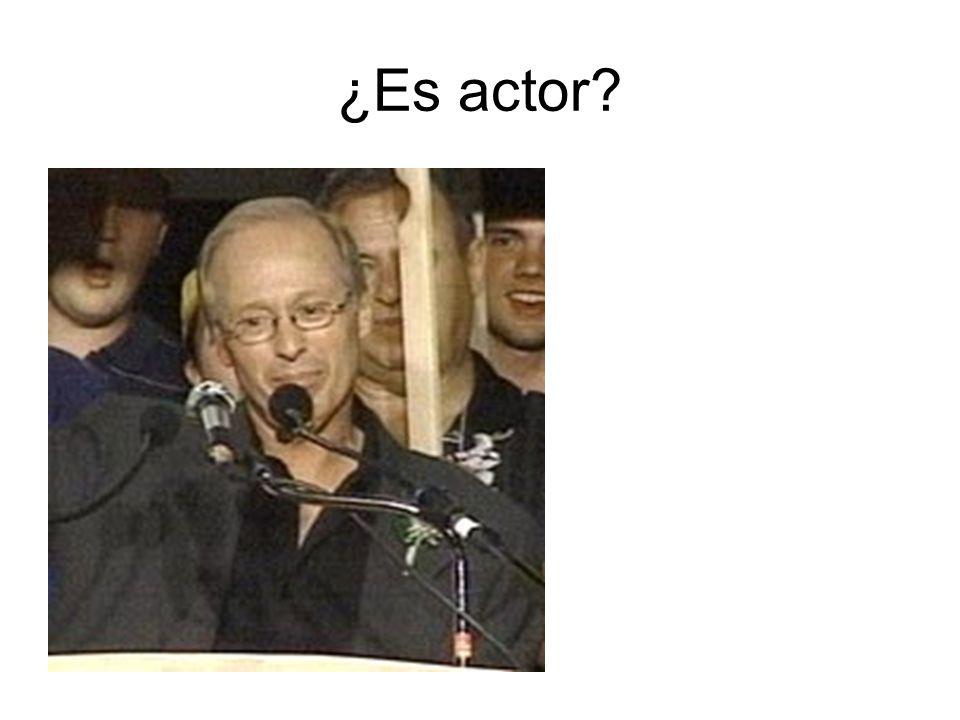 ¿Es actor?