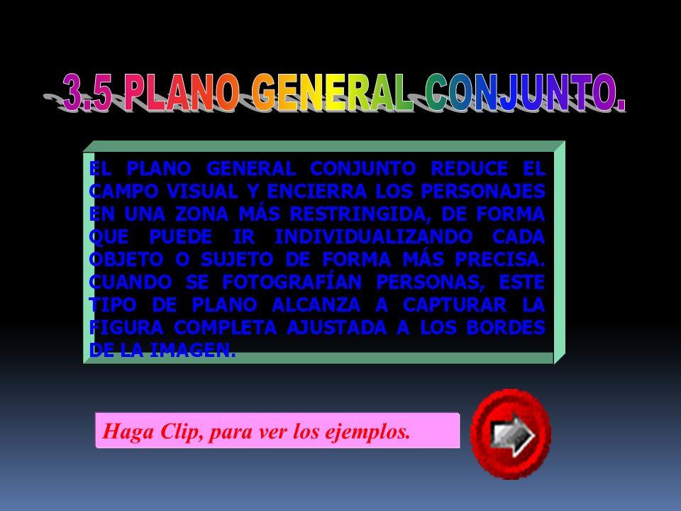 PLANO GENERAL CORTO.